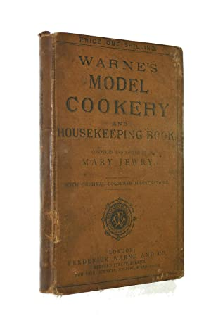 Warne's Model Cookery and Housekeeping Book, containing complete instructions in household manage...
