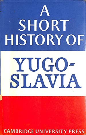 A short history of Yugoslavia: From early times to 1966