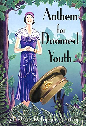 Anthem For Doomed Youth (Daisy Dalrymple)