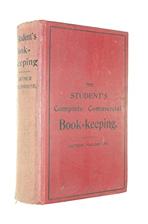The Student's Complete Commercial Book-Keeping