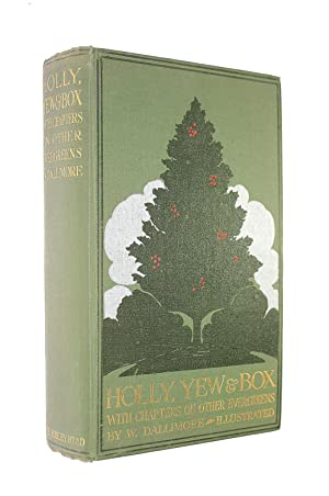Holly, yew & box,: With notes on other evergreens,
