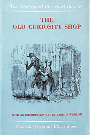 The Old Curiosity Shop (New Oxford Illustrated: Dickens, Charles; Earl