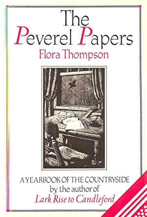 The Peverel Papers: A Yearbook of the: Flora Thompson; C