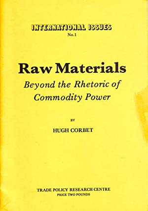 Raw Materials Beyond The Rhetoric Of Commodity Power
