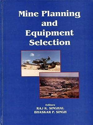 Mine Planning and Equipment Selection, 2001: Singhal, Raj K.