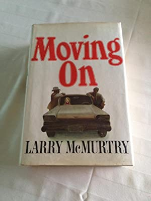 Moving on (First Edition/First Printing, Flat-signed): McMurtry, Larry