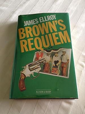 Brown's Requiem [1st British Ed]: Ellroy, James