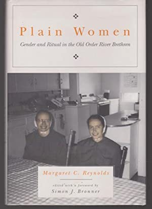 Plain Women: Gender and Ritual in the: Margaret C. Reynolds