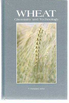 Wheat : Chemistry and Technology - Volume: Y. Pomeranz