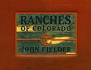 Ranches of Colorado: John Fielder, James
