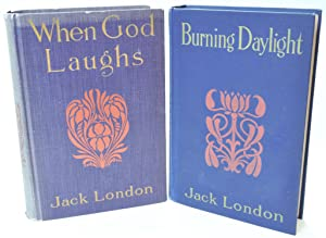 Burning Daylight & When God Laughs and Other Stories