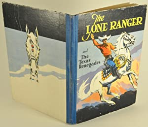 The Lone Ranger and the Texas Renegades
