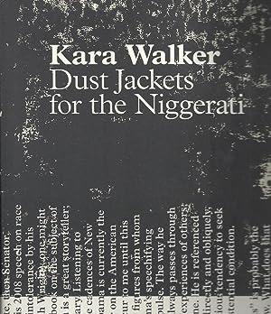 Dust Jackets for the Niggerati: Kara Walker