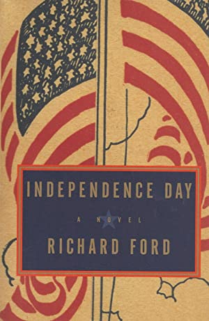 Independence Day: Richard Ford