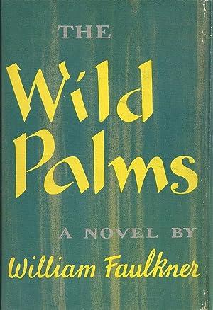 The Wild Palms: William Faulkner