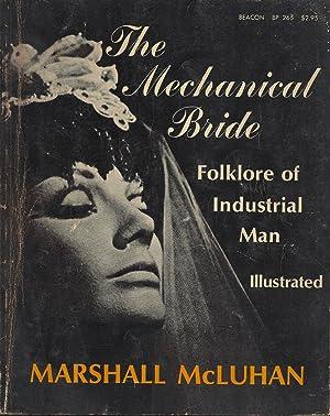 The Mechanical Bride: Marshall McLuhan