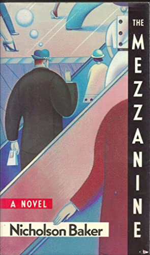 The Mezzanine: Nicholson Baker