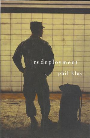 Redeployment: Phil Klay