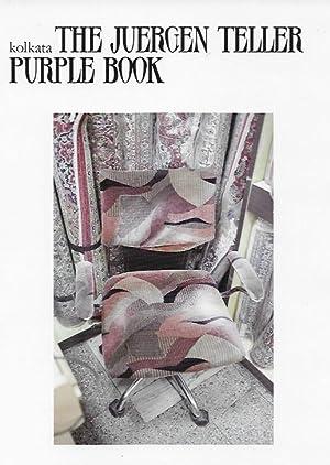 Kolkata: The Juergen Teller Purple Book: Juergen Teller