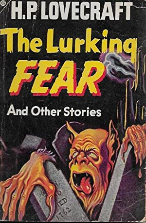 The Lurking Fear and Other Stories: H. P. Lovecraft
