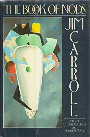 The Book of Nods: Jim Carroll