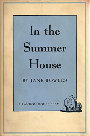In the Summer House: Jane Bowles