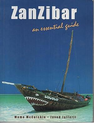 Zanzibar: an Essential Guide: Mame McCutchin; Javed