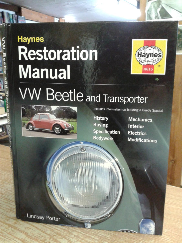 VW Beetle and Transporter Restoration Manual (Haynes Restoration Manuals):  Lindsay Porter