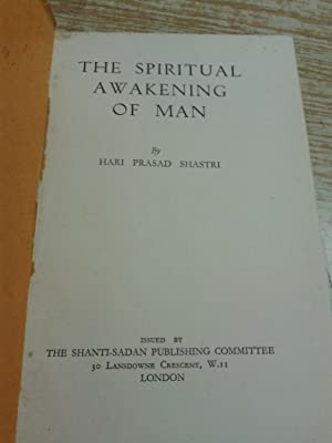The spiritual awakening of man: Hari Prasad Shastri