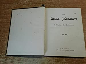 The Celtic Monthly a Magazine for Highlanders Vol. XX: Various