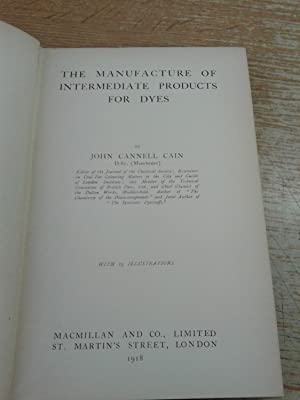 The Manufacture of Intermediate Products for Dyes: John Cannell Cain