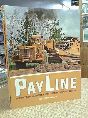 Payline: International Harvester's Construction Equipment Division: Oscar Will