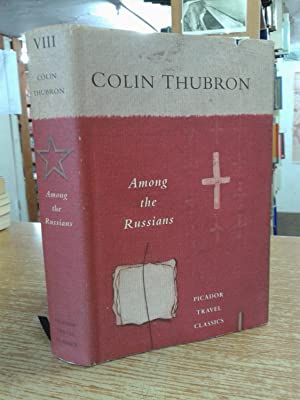 Thubron Colin Among The Russians First Edition Abebooks