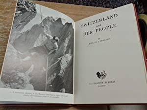 Switzerland and Her People (portraits of the Nation series): Lillian Jacot Bragdon