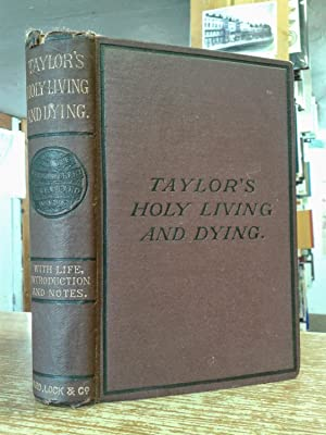 The Rule and Exercises of Holy Living: Jeremy Taylor