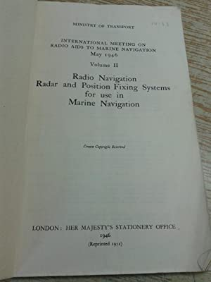 Radio Navigation Radar and Position Fixing Systems for Use in Marine Navigation. International ...