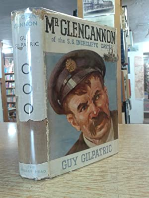 Mr Glencannon of the S. S. Inchcliffe Castle: Guy Gilpatric
