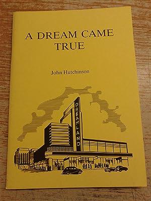 A Dream Came True: John Hutchinson