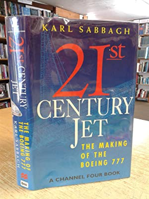 21st Century Jet: Making of the Boeing: Karl Sabbagh