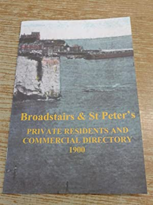 Broadstairs and St Peters Private Residents and: Kelly's Directories