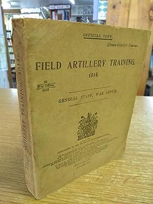 Field Artillery Training 1914: General Staff, War