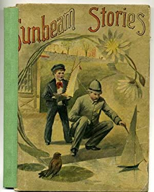 Sunbeam Stories in Prose and Verse: No Author