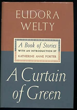 A Curtain of Green (Signed): WELTY, Eudora