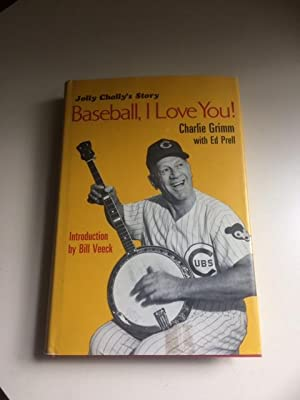 Jolly Cholly's Story - Baseball, I Love You (Signed)