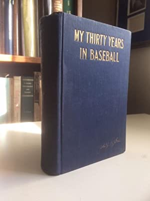 My Thirty Years in Baseball