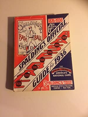 Spalding's Official Baseball Guide for 1936 - the 60th Year