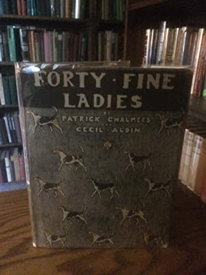 Forty Fine Ladies Abebooks