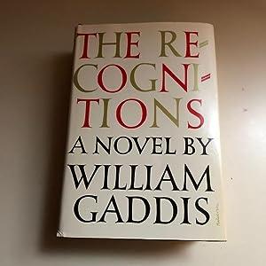 The Recognitions: GADDIS, William