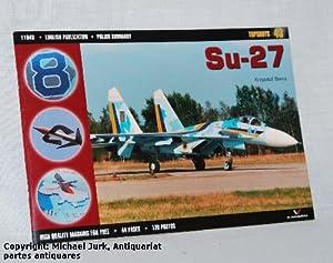 Sukhoi Su - 27. Topshots 43.: Barcz, Krzysztof: