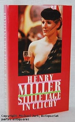 Stille Tage in Clichy.: Miller, Henry: